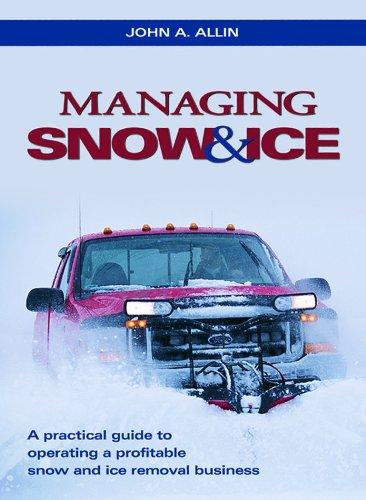 Managing snow & ice: John A Allin
