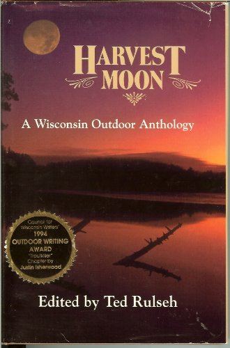 9781883755003: Harvest Moon: A Wisconsin Outdoor Anthology