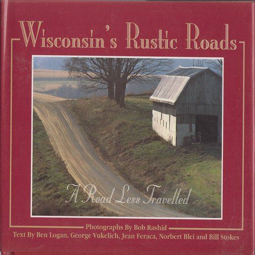 9781883755027: Wisconsin's Rustic Roads: A Road Less Travelled