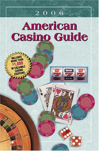 American Casino Guide 2006: Steve Bourie, Anthony
