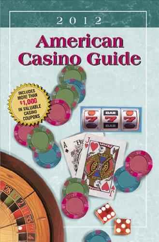 9781883768218: American Casino Guide 2012 Edition