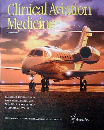 9781883769864: Clinical Aviation Medicine [Gebundene Ausgabe] by