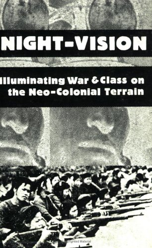 9781883780005: Night-Vision: Illuminating War and Class on the Neo-Colonial terrain