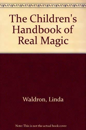 9781883783006: The Children's Handbook of Real Magic
