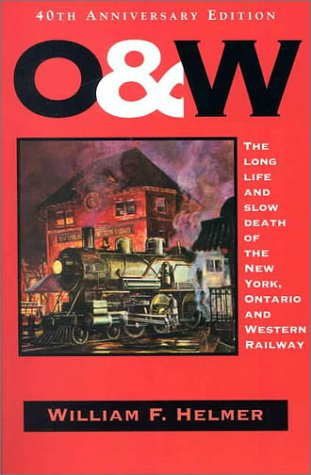 O. & W.: The Long Life and: William F. Helmer