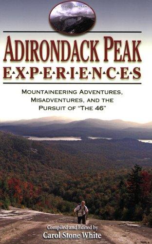 9781883789633: Adirondack Peak Experiences: Mountaineering Adventures, Misadventures, and the Pursuit of