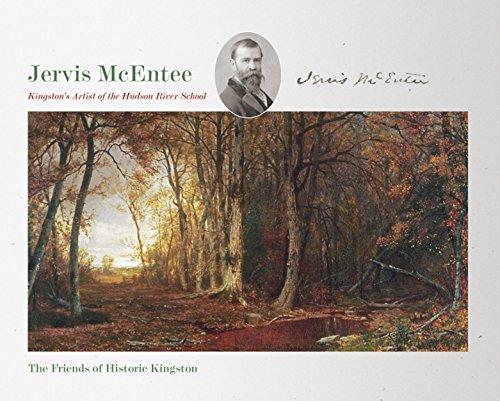 Jervis McEntee: Kingston's Artist of the Hudson River School