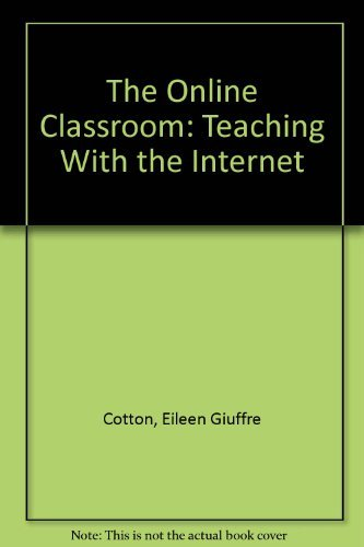 9781883790233: The Online Classroom: Teaching With the Internet