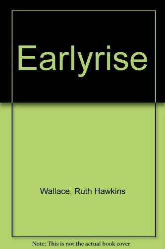 9781883793081: Earlyrise