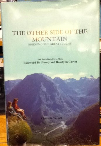 9781883793241: The Other Side of the Mountain : Bridging the Great Divides