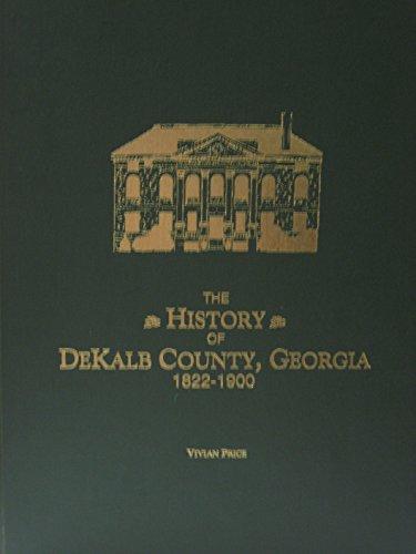 9781883793272: History of Dekalb County, Georgia, 1822-1900