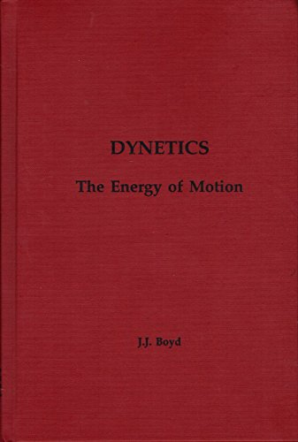 9781883793425: Dynetics: The Energy of Motion