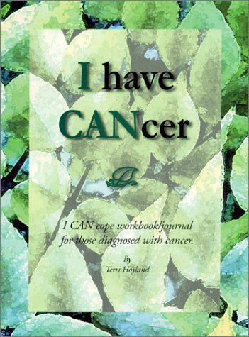 9781883794330: I have CANcer Workbook and Journal