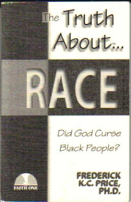 9781883798321: The Truth About...Race: Did God Curse Black People?