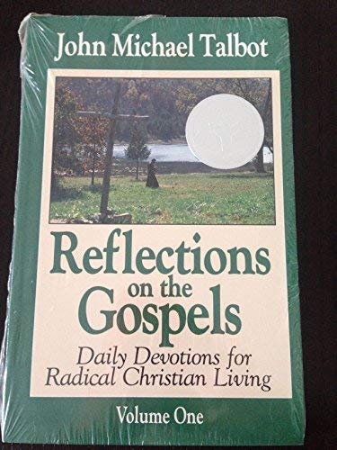Reflections on the Gospels Volume One (1883803020) by John Michael Talbot