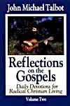 Reflections on the Gospels Volume Two (9781883803032) by John Michael Talbot