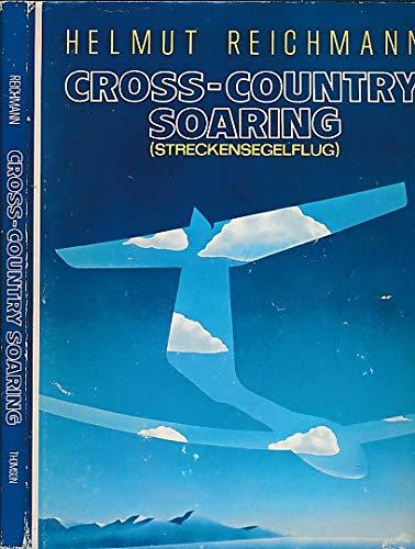 Cross-Country Soaring: By Helmut Reichmann