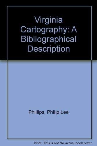 Virginia Cartography : A Bibliographical Description [new, in publisher's shrinkwrap]