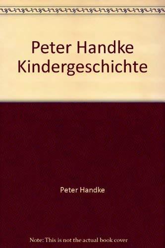 9781883821081: Peter Handke Kindergeschichte
