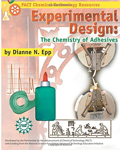 9781883822156: Experimental Design: The Chemistry of Adhesives (PACT Chemical technology resource series)