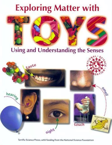 9781883822323: Exploring Matter with TOYS: Using and Understanding the Senses