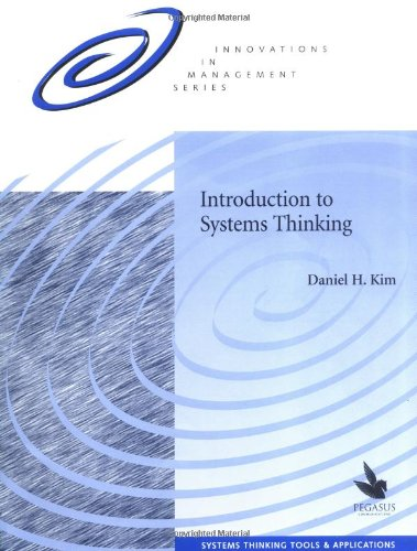 Introduction to Systems Thinking: Kim, Daniel H.