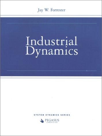 Industrial Dynamics: Jay Wright Forrester