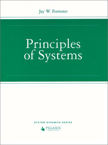 Principles of Systems: Jay Wright Forrester