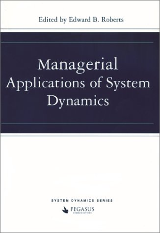 Managerial Applications of System Dynamics