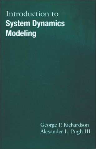 Introduction to System Dynamics Modeling with Dynamo: George P. Richardson, Alexander L., III Pugh,...