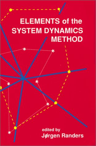 9781883823443: Elements of the System Dynamics Method