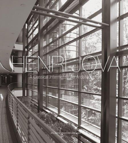 Henri Jova, A Classical Intermezzo: An Architect's: Atlanta History Center,