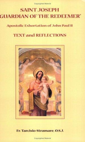 "Saint Joseph ""Guardian of the Redeemer"" Text: Stramare, Rev. Tarcisio"