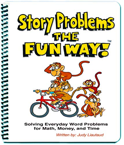 9781883841034: Story Problems the Fun Way! Solving Everyday Word Problems for Math, Money, and Time