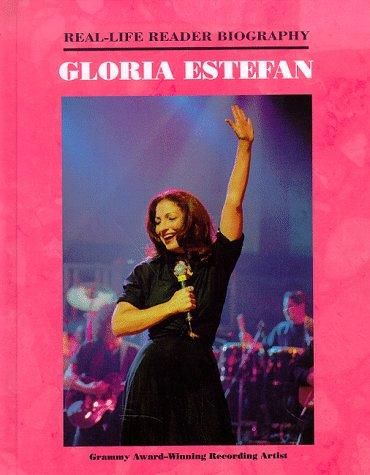 9781883845629: Gloria Estefan: A Real-Life Reader Biography