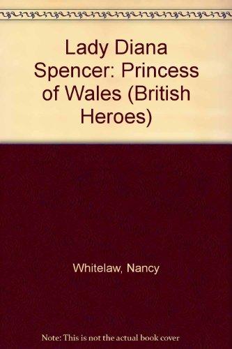 Lady Diana Spencer: Princess of Wales (British: Nancy Whitelaw