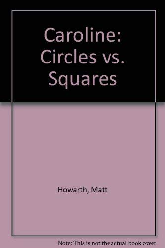 9781883847326: Caroline: Circles vs. Squares