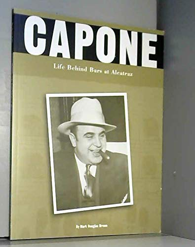 Capone: Life Behind Bars at Alcatraz