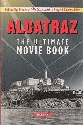 9781883869922: Alcatraz: The Ultimate Movie Book