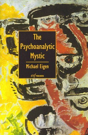9781883881313: The Psychoanalytic Mystic