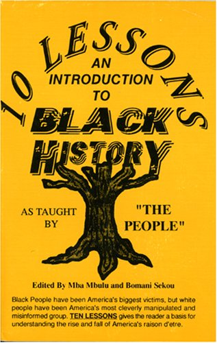9781883885069: 10 Lessons: An Introduction to Black History
