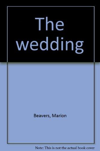 The wedding: Beavers, Marion