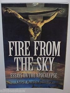 9781883893996: Fire from the sky: Essays on the Apocalypse