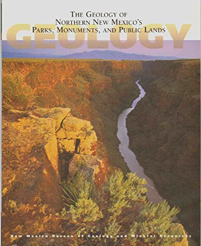 The Geology of Northern New Mexico's Parks, Monuments, and Public Lands