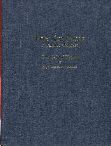 The Kin Patch: A Path to the: Warden, Page Laubach