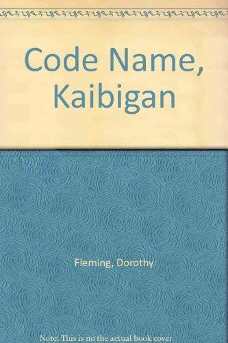 Code Name: Kaibigan: Fleming, Dorothy