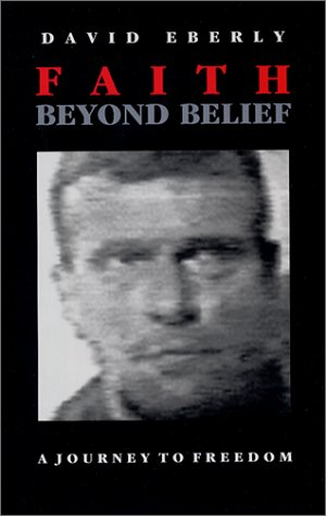 9781883911478: Faith Beyond Belief: A Journey to Freedom