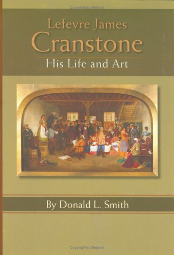 9781883911607: Lefevre James Cranstone: His Life and Art