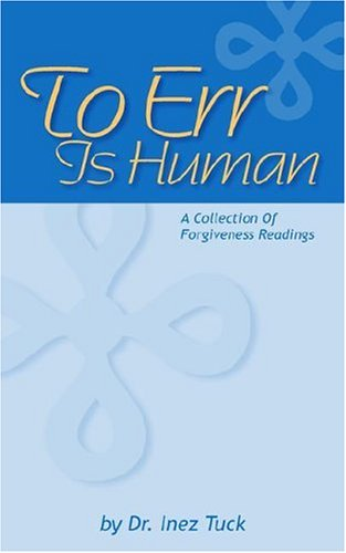 9781883911645: To Err Is Human: A Collection Of Forgiveness Readings