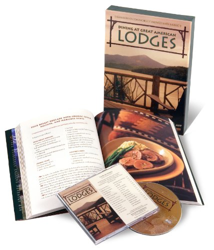 Dining at Great American Lodges: Recipes from: Sharon O'Connor